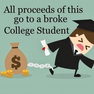 Support College Education, buy today.